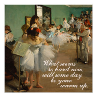 Citações inspiradas da classe | Edgar Degas | do Pôster