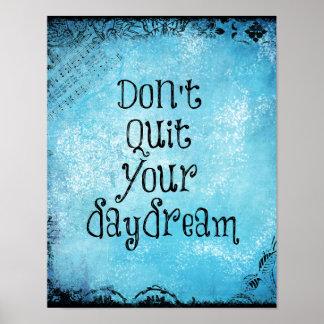 Citações inspiradas Não pare seu Daydream