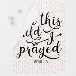 Cobertor De Bebe Para esta criança eu Prayed - o verso da bíblia