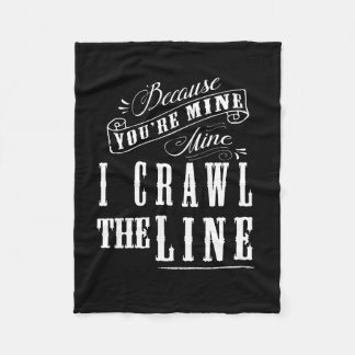Cobertor De Velo Porque você é meu… mim rasteja a linha