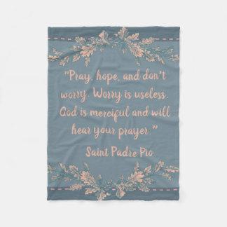Cobertor De Velo Pray, espere, & não preocupe o padre Pio do St.