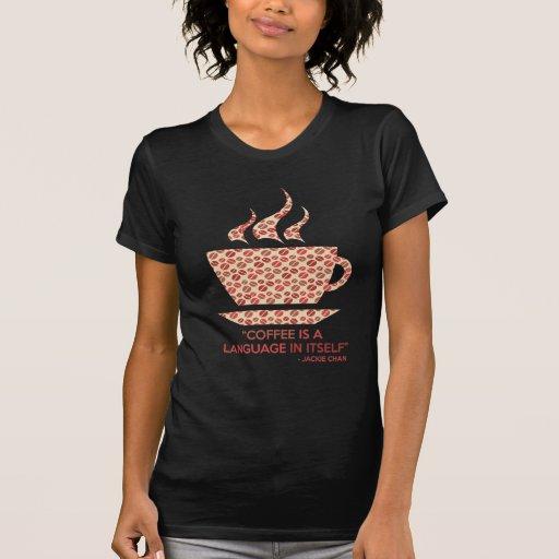 Coffee t-shit com frase de Jackie Chan. Tshirts