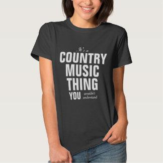 Coisa que da música country você não compreenderia camisetas