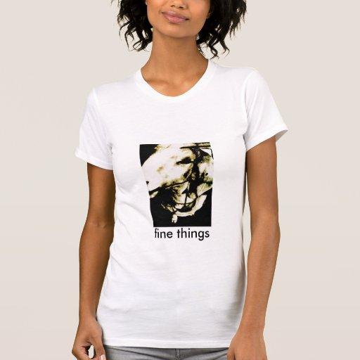 coisas finas, coisas finas camisetas