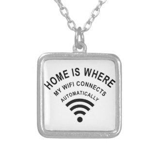 Colar Banhado A Prata A casa é o lugar onde meu wifi conecta