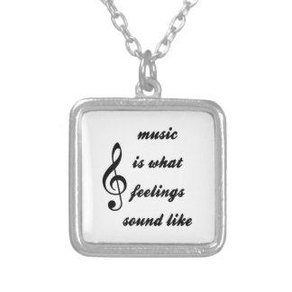 Colar Banhado A Prata A música é o que os sentimentos soam como