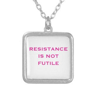 Colar Banhado A Prata A resistência não é inútil