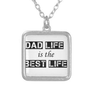 Colar Banhado A Prata a vida do pai é a melhor vida