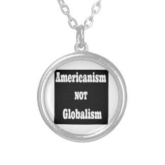 Colar Banhado A Prata Americanismo, NÃO globalismo