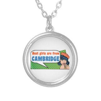 Colar Banhado A Prata As melhores meninas são de Cambridge