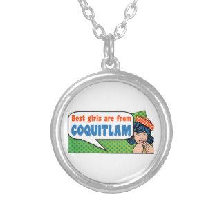 Colar Banhado A Prata As melhores meninas são de Coquitlam