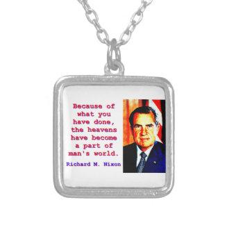 Colar Banhado A Prata Devido a o que você fez - Richard Nixon