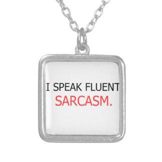 Colar Banhado A Prata Eu falo o sarcasmo fluente