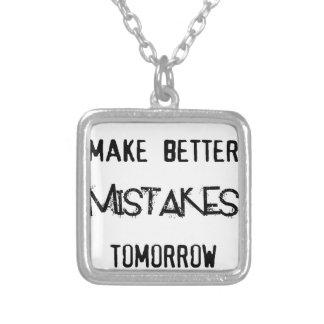 Colar Banhado A Prata eu farei melhores erros amanhã