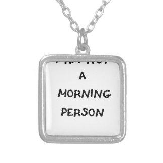 Colar Banhado A Prata eu não sou uma pessoa da manhã