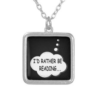 Colar Banhado A Prata Eu preferencialmente estaria lendo