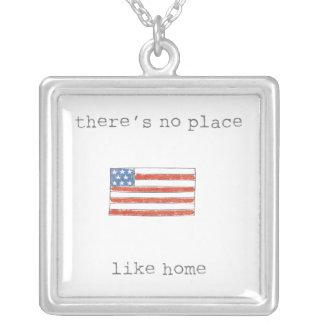Colar Banhado A Prata Não há nenhum lugar como a bandeira da casa | Dos