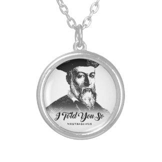 Colar Banhado A Prata Nostradamus: Eu disse-o assim