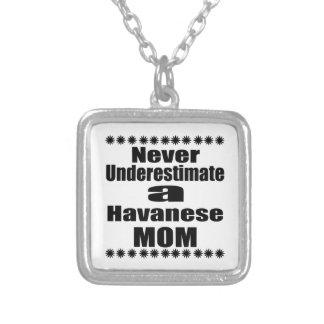 Colar Banhado A Prata Nunca subestime a mamã de Havanese