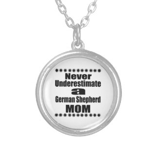 Colar Banhado A Prata Nunca subestime a mamã do german shepherd