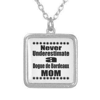 Colar Banhado A Prata Nunca subestime Dogue de Bordéus Mamã