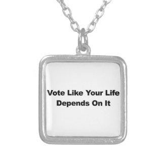 Colar Banhado A Prata O voto como sua vida depende dele