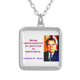 Colar Banhado A Prata Sendo controverso na política - Richard Nixon .jp