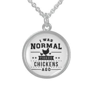 Colar De Prata Esterlina Eu era três galinhas normais há