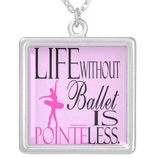 Colar do balé - a vida sem balé é