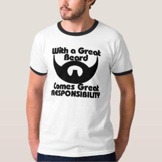 Com excelente uma barba vem grande resposibility camisetas