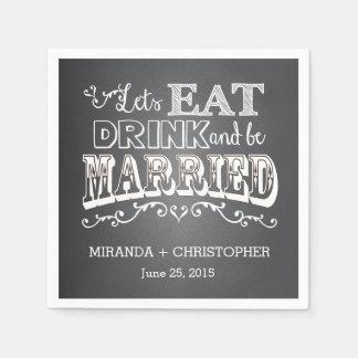 Coma a bebida & é casado personalizou o guardanapo