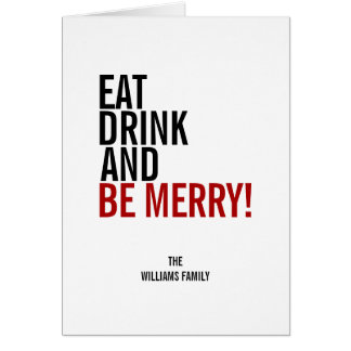 Coma a bebida e seja cartão de cartões de natal