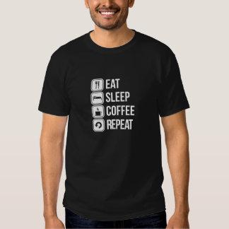 Coma a repetição do café do sono tshirts