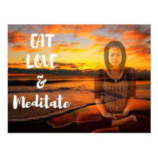 Coma, ame e Meditate cartão Cartão Postal