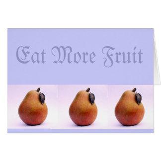 Coma mais fruta cartão comemorativo