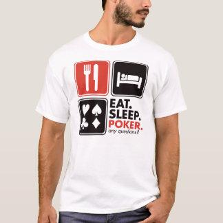 Coma o póquer do sono camiseta