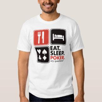 Coma o póquer do sono tshirt