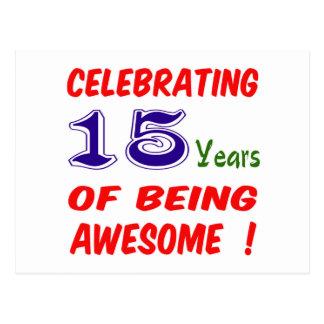 Comemorando 15 anos de ser impressionante! cartao postal
