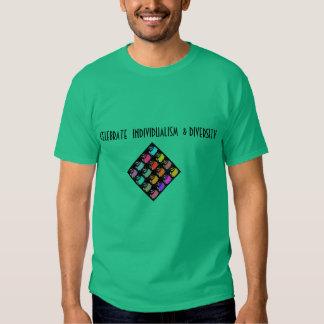 Comemorando o individualismo & a diversidade camisetas