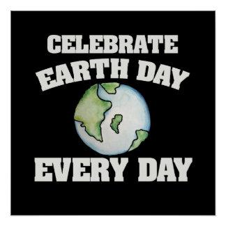 Comemore o Dia da Terra cada dia Pôster