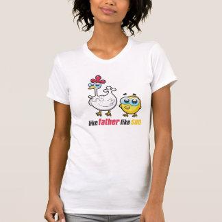 como o pai goste da galinha do filho camisetas
