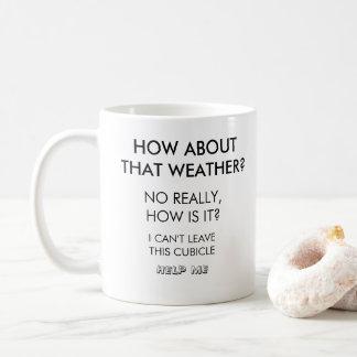 Como sobre essa caneca de café engraçada do tempo