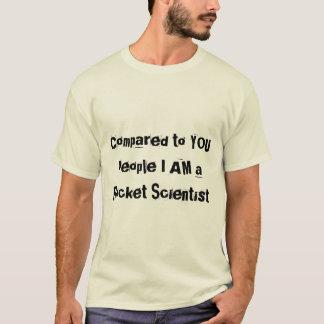 Comparado a você pessoas eu sou um cientista de camiseta