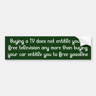 Comprar uma tevê não o autoriza a livrar programas adesivo para carro