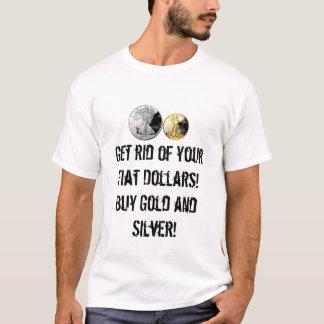 Compre o ouro e a camisa de prata de T!