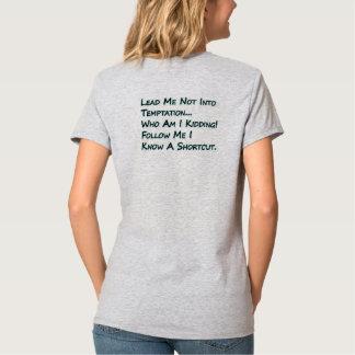 Conduza-me não na tentação camiseta