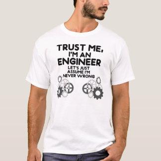 Confie-me Im um engenheiro Camiseta