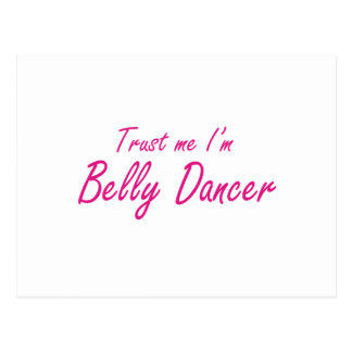 Confie-me mim são dançarino de barriga cartoes postais