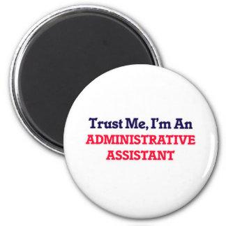 Confie-me, mim são um ajudante administrativo ímã redondo 5.08cm