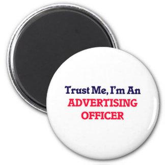 Confie-me, mim são um oficial da propaganda ímã redondo 5.08cm